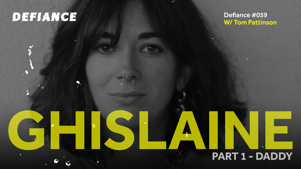 Cover art of the Ghislaine podcast series from Defiance.